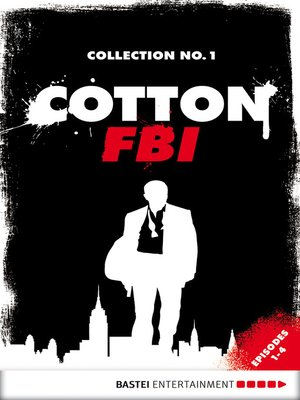 cover image of Cotton FBI Collection No. 1