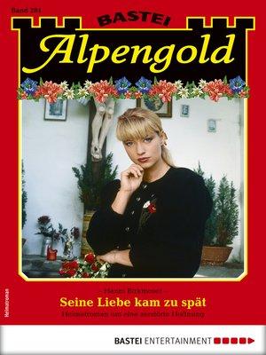 cover image of Alpengold 284--Heimatroman