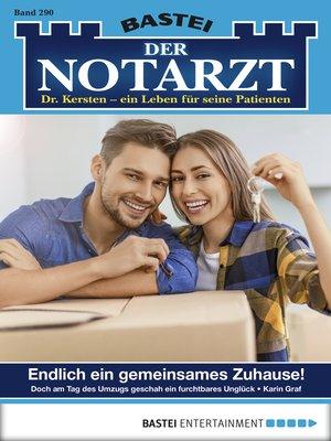 cover image of Der Notarzt--Folge 290