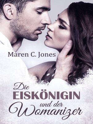 cover image of Die Eiskönigin und der Womanizer