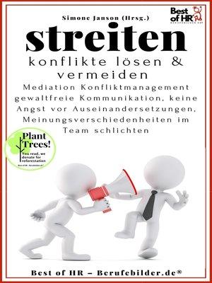 cover image of Streiten. Konflikte lösen und vermeiden