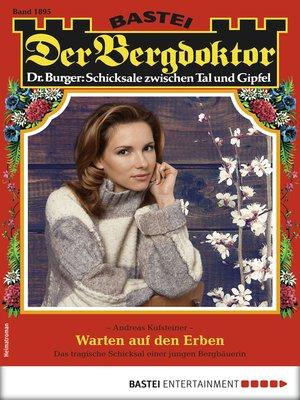 cover image of Der Bergdoktor 1895--Heimatroman