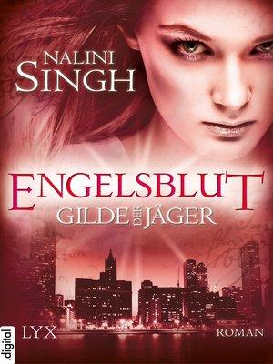 cover image of Gilde der Jäger--Engelsblut