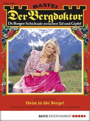 cover image of Der Bergdoktor--Folge 1871