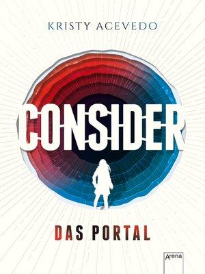 cover image of Consider (1). Das Portal