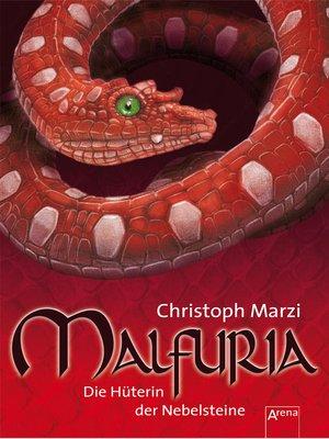 cover image of Malfuria. Die Hüterin der Nebelsteine