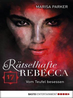 cover image of Rätselhafte Rebecca 17