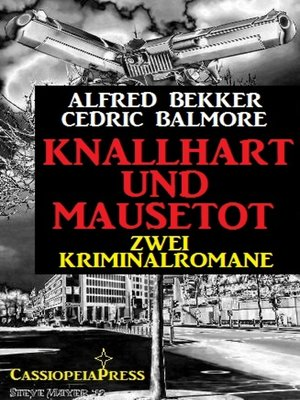 cover image of Knallhart und mausetot