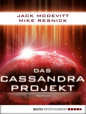 cover image of Das Cassandra-Projekt