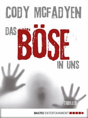 cover image of Das Böse in uns--3. Fall für Smoky Barrett