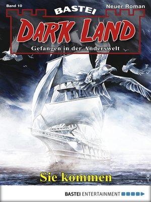 cover image of Dark Land--Folge 010