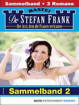 cover image of Dr. Stefan Frank Sammelband 2--Arztroman