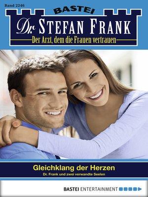cover image of Dr. Stefan Frank--Folge 2246