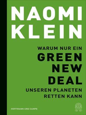 cover image of Warum nur ein Green New Deal unseren Planeten retten kann