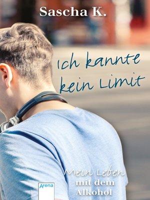 cover image of Ich kannte kein Limit