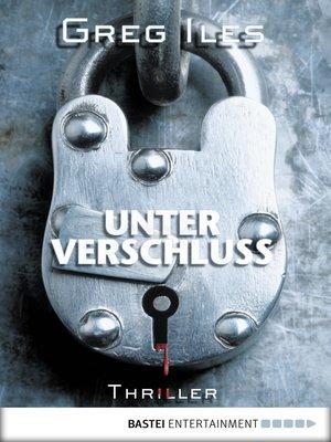 cover image of Unter Verschluss