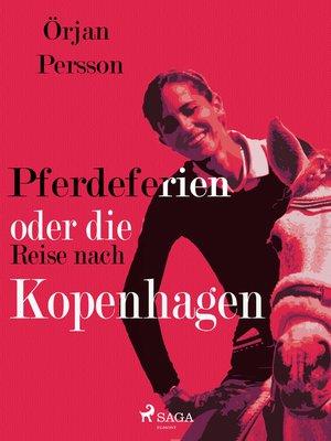 cover image of Pferdeferien oder die Reise nach Kopenhagen