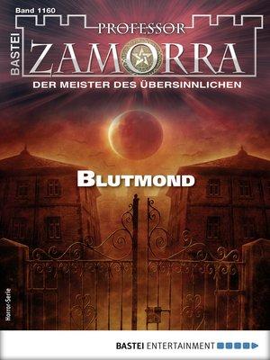 cover image of Professor Zamorra 1160--Horror-Serie