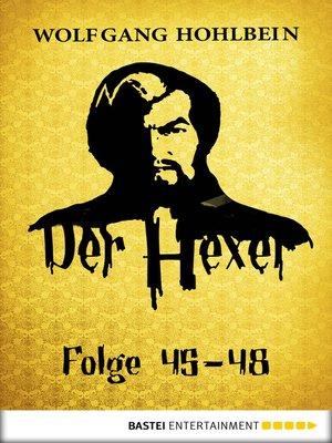 cover image of Der Hexer-- Folge 45-48