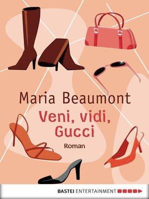 cover image of Veni, vidi, Gucci
