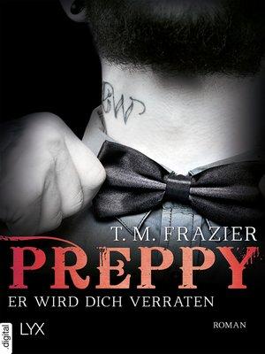 cover image of Preppy--Er wird dich verraten