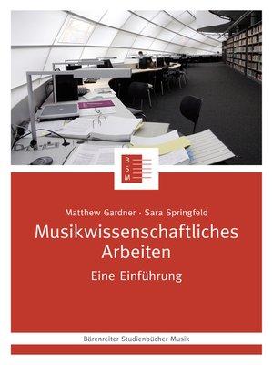 cover image of Musikwissenschaftliches Arbeiten