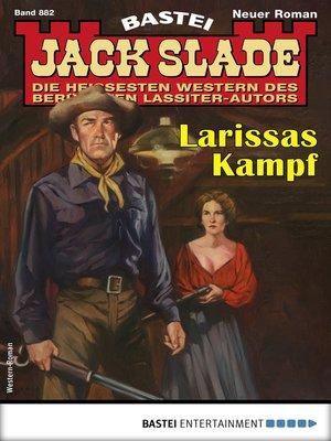 cover image of Jack Slade 882--Western