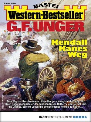 cover image of G. F. Unger Western-Bestseller 2444--Western