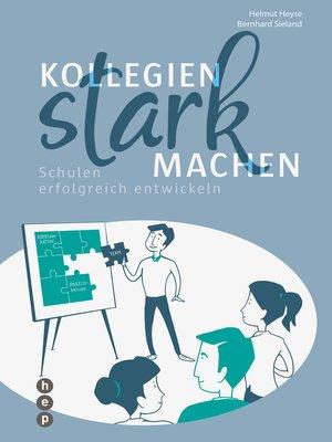 cover image of Kollegien stark machen (E-Book)