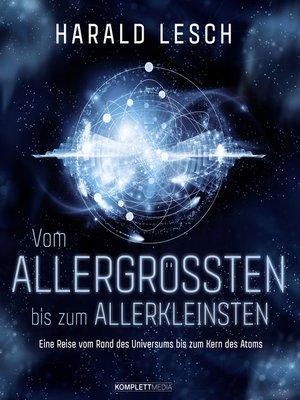 cover image of Vom Allergrößten bis zum Allerkleinsten