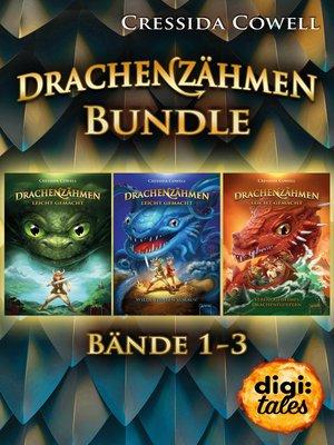 cover image of Drachenzähmen leicht gemacht. Band 1--3 im Bundle