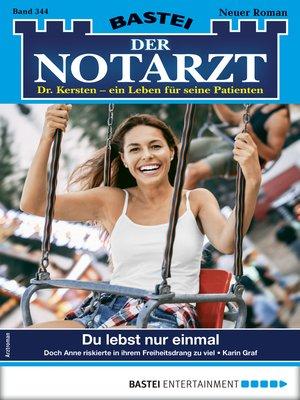 cover image of Der Notarzt 344--Arztroman