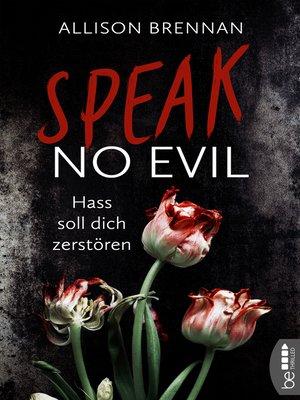 cover image of Speak No Evil--Hass soll dich zerstören