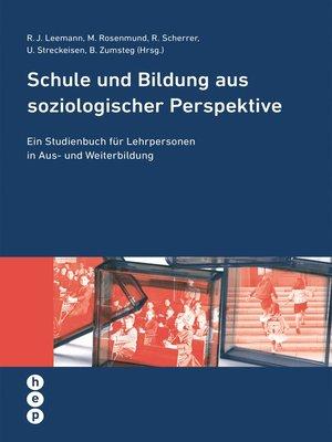 cover image of Schule und Bildung aus soziologischer Perspektive (E-Book)