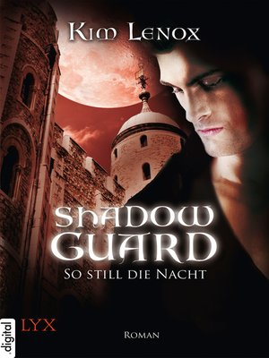cover image of Shadow Guard--So still die Nacht