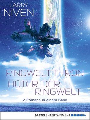 cover image of Ringwelt Thron / Hüter der Ringwelt