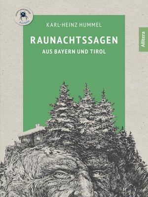 cover image of Raunachtssagen aus Bayern und Tirol