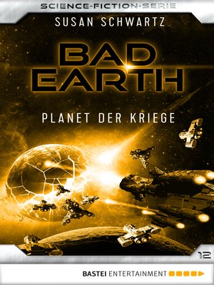 cover image of Bad Earth 12--Science-Fiction-Serie
