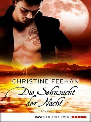 cover image of Die Sehnsucht der Nacht