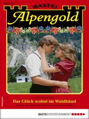 cover image of Alpengold 293--Heimatroman