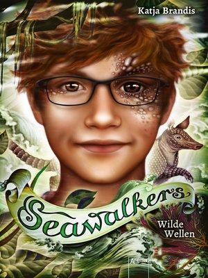 cover image of Seawalkers (3). Wilde Wellen