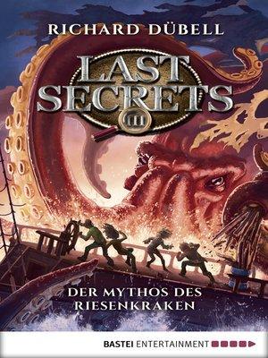 cover image of Last Secrets--Der Mythos des Riesenkraken