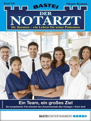 cover image of Der Notarzt 336--Arztroman