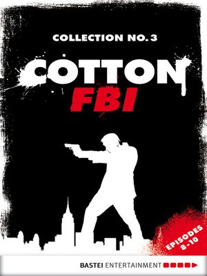 cover image of Cotton FBI Collection No. 3