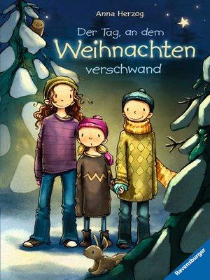 cover image of Der Tag, an dem Weihnachten verschwand
