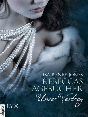 cover image of Rebeccas Tagebücher--Unser Vertrag