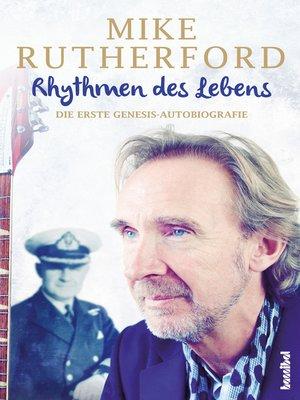 cover image of Rhythmen des Lebens--Die erste Genesis-Autobiografie