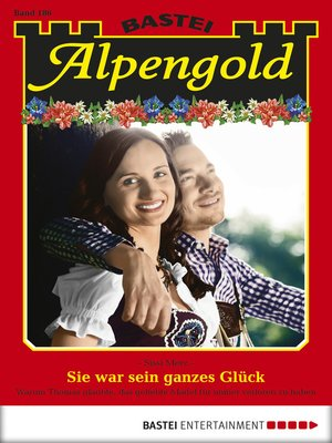 cover image of Alpengold--Folge 186