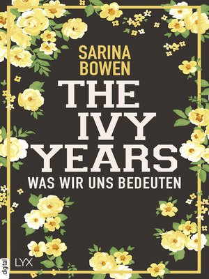 cover image of The Ivy Years--Was wir uns bedeuten