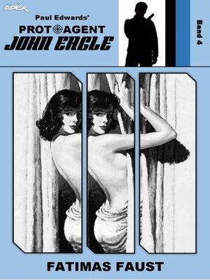 cover image of PROTOAGENT JOHN EAGLE, Band 4